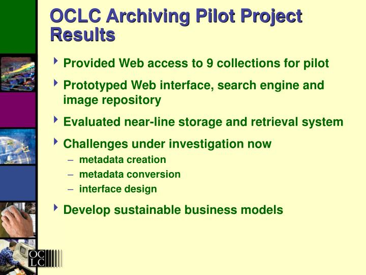 OCLC Archiving Pilot Project Results