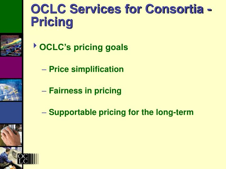 OCLC Services for Consortia - Pricing
