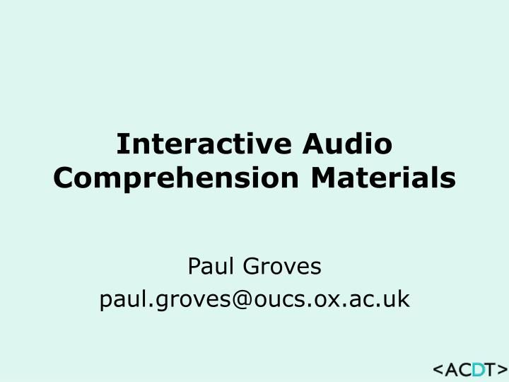 interactive audio comprehension materials