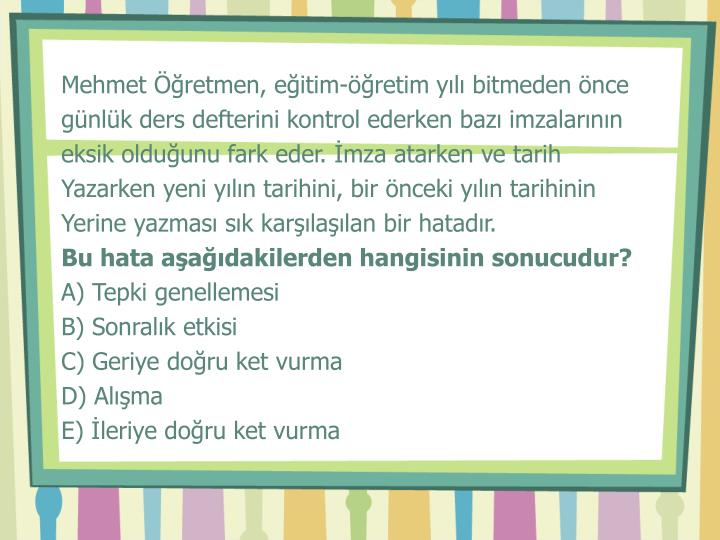 Mehmet Öğretmen, eğitim-öğretim yılı bitmeden önce