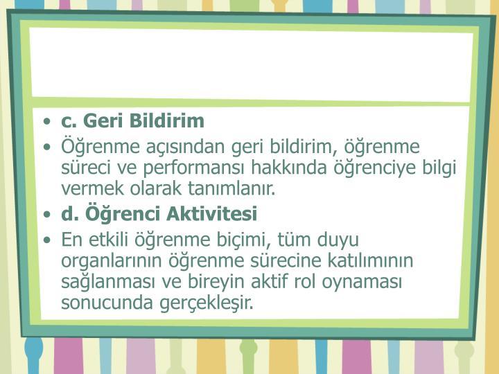 c. Geri Bildirim