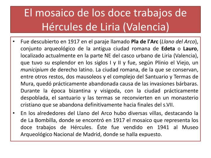 El mosaico de los doce trabajos de Hércules de Liria (Valencia)