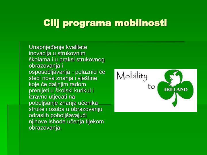 Cilj programa mobilnosti