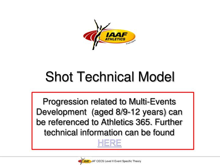 Shot technical model