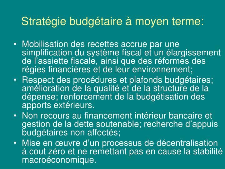 Stratégie budgétaire à moyen terme: