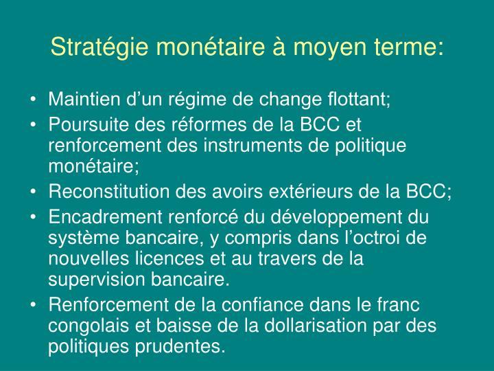 Stratégie monétaire à moyen terme: