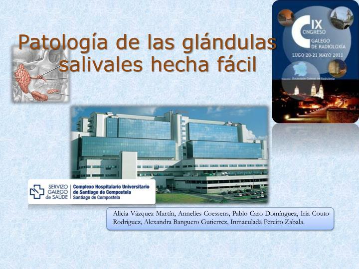 patolog a de las gl ndulas salivales hecha f cil
