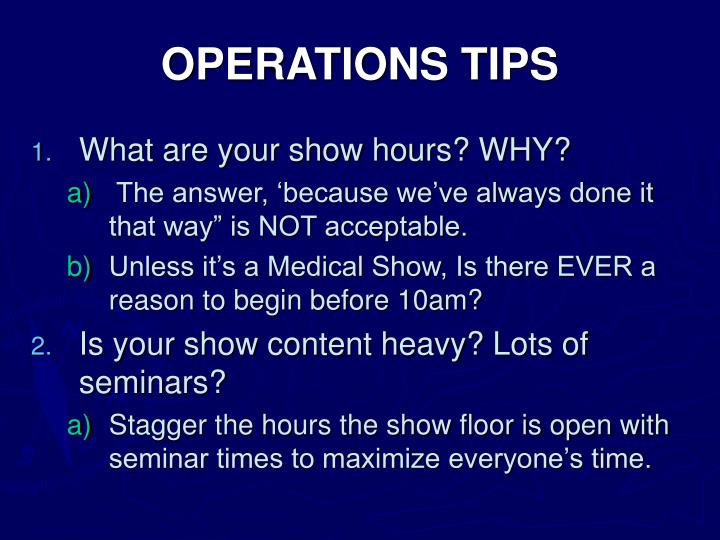 OPERATIONS TIPS