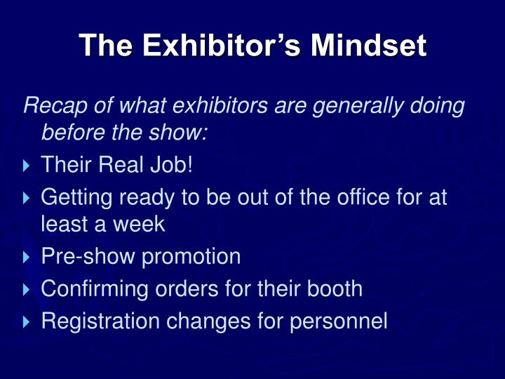 The Exhibitor's Mindset