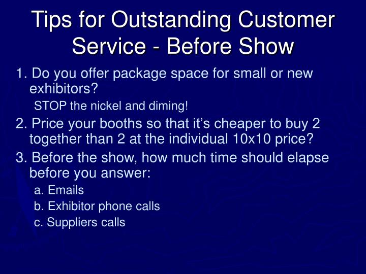 Tips for Outstanding Customer Service - Before Show