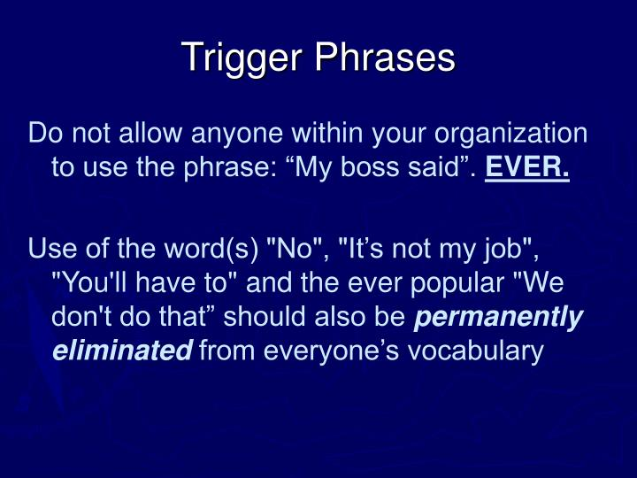 Trigger Phrases