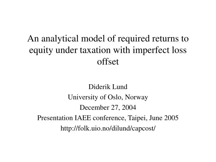 An analytical model of required returns to equity under taxation with imperfect loss offset