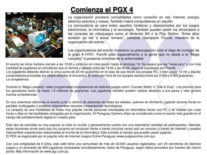 Comienza el PGX 4