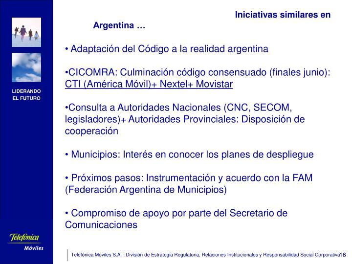 Iniciativas similares en Argentina …