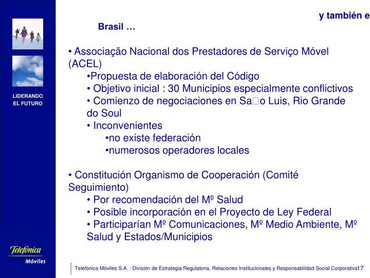 y también en Brasil …