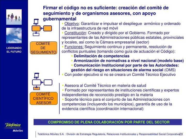 Firmar el código no es suficiente: creación del comité de seguimiento y de organismos asesores, con apoyo gubernamental