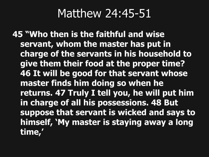 Matthew 24:45-51