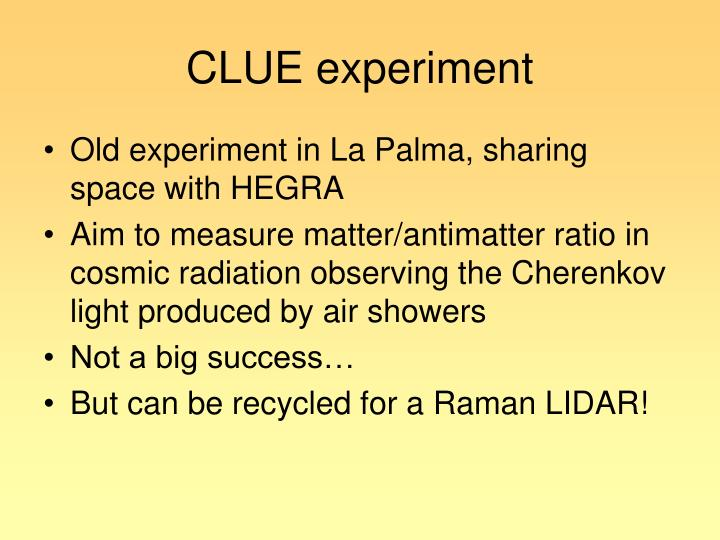CLUE experiment