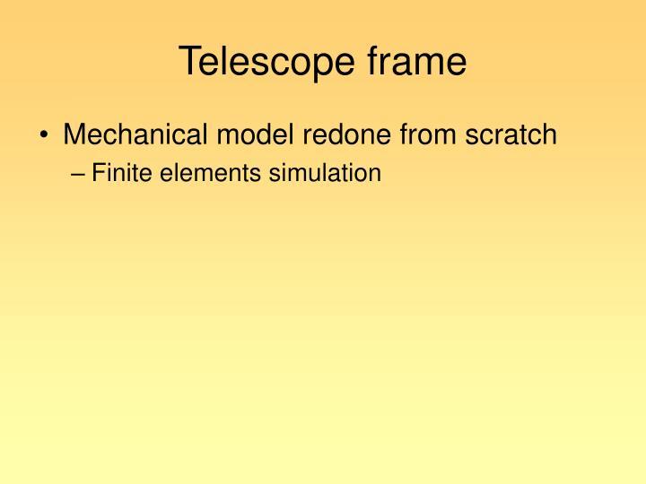 Telescope frame