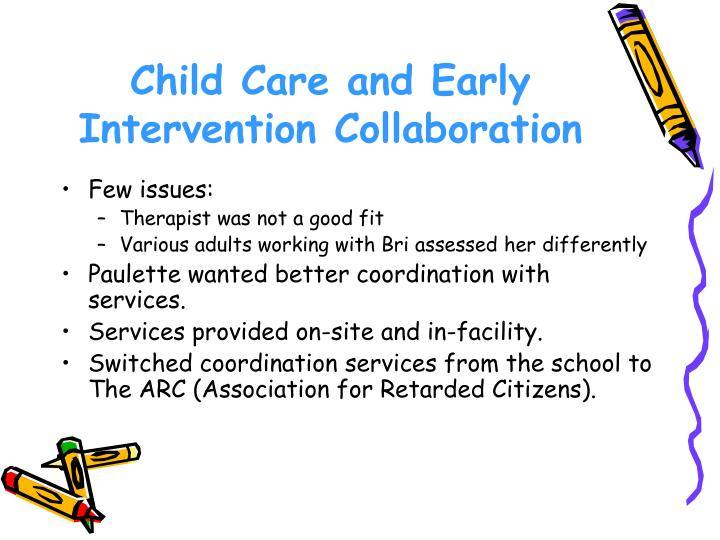 Child Care and Early Intervention Collaboration