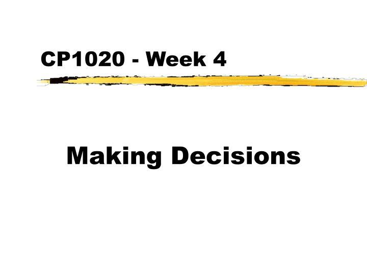cp1020 week 4