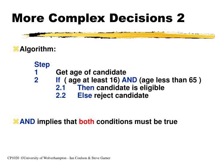 More Complex Decisions 2