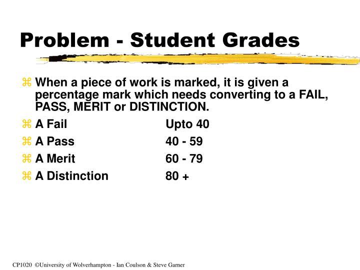 Problem - Student Grades
