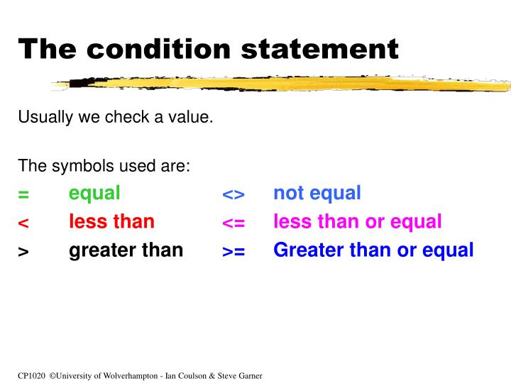 The condition statement