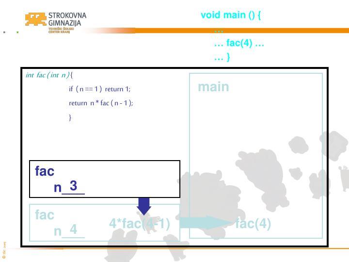 void main () {
