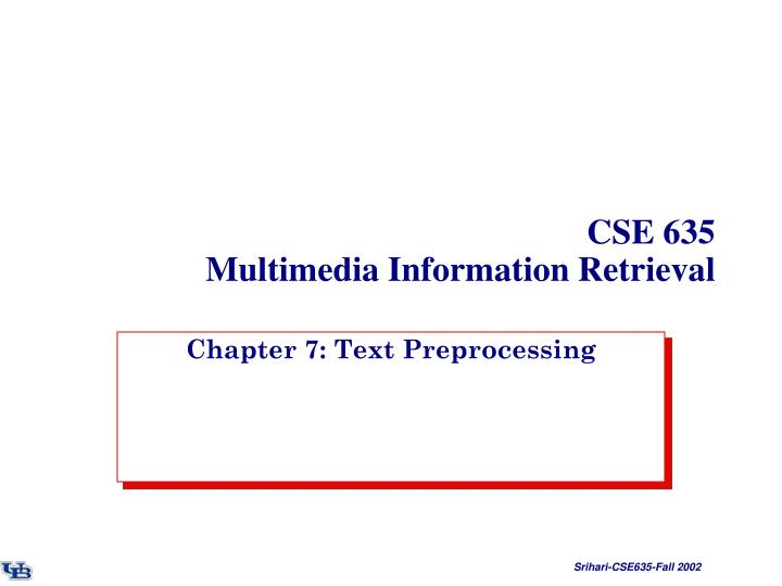 Cse 635 multimedia information retrieval