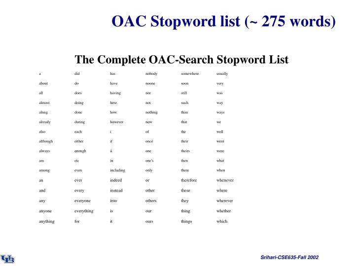 OAC Stopword list (~ 275 words)