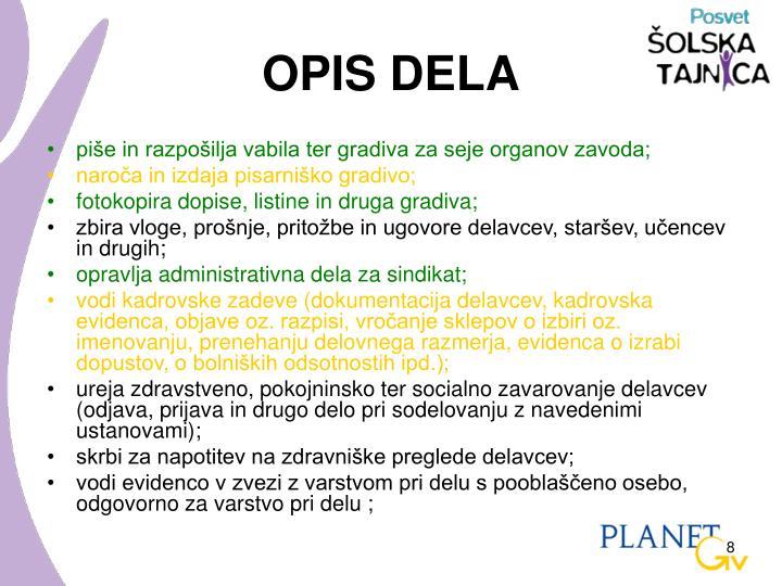 OPIS DELA