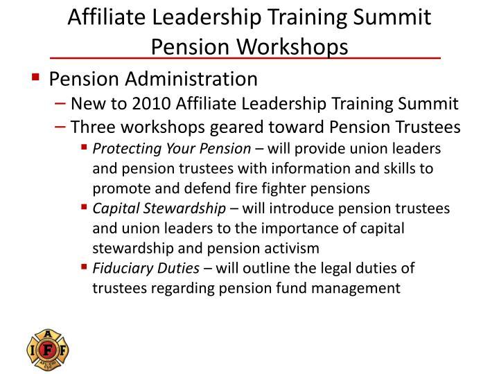 Affiliate Leadership Training Summit Pension Workshops