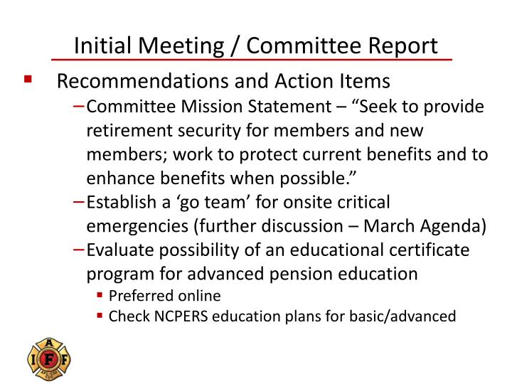 Initial Meeting / Committee Report