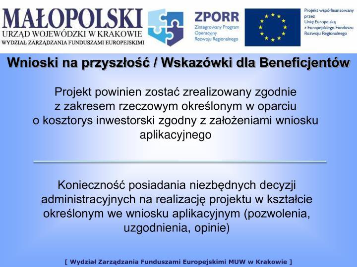 Wnioski na przyszo / Wskazwki dla Beneficjentw