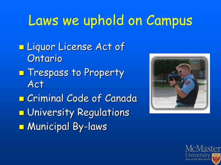 Laws we uphold on Campus