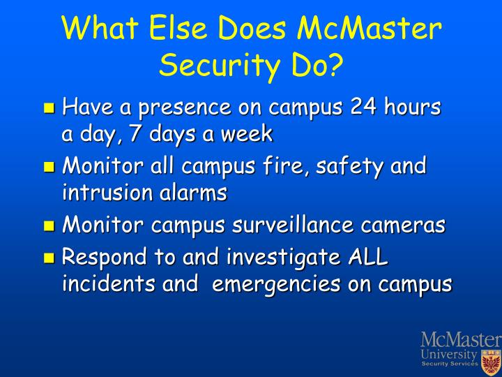 What Else Does McMaster Security Do?
