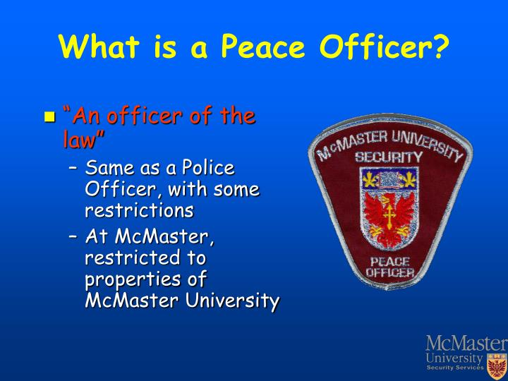 What is a Peace Officer?