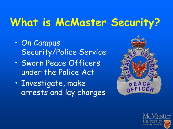 What is McMaster Security?