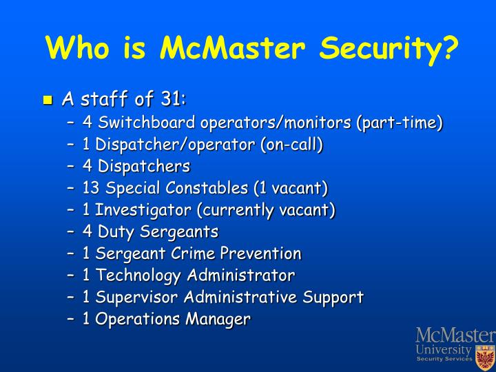 Who is McMaster Security?