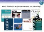 strong collection of many full text journals with no embargo