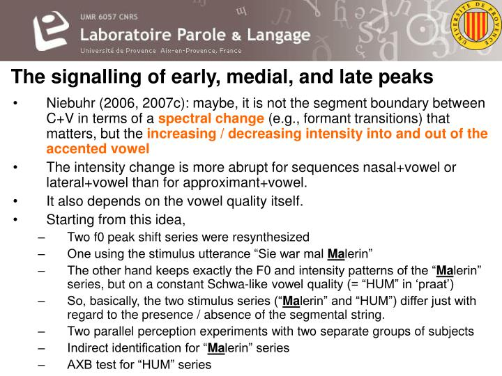 The signalling of early, medial, and late peaks