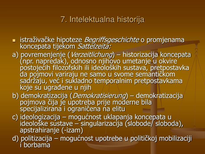 7. Intelektualna historija
