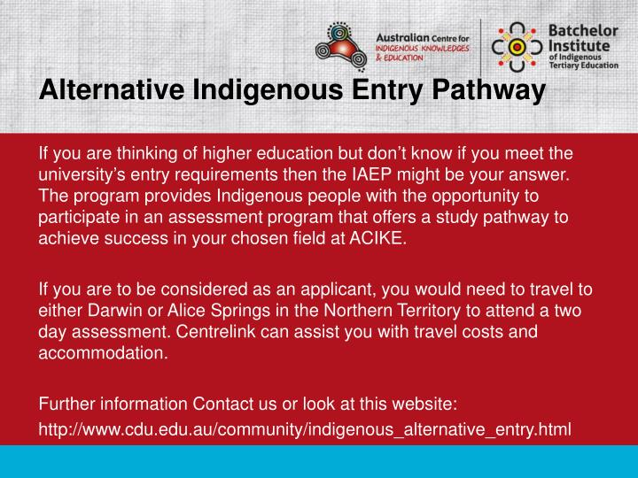 Alternative Indigenous Entry Pathway