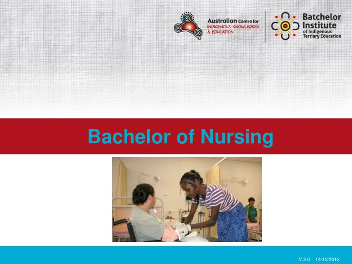 Bachelor of nursing