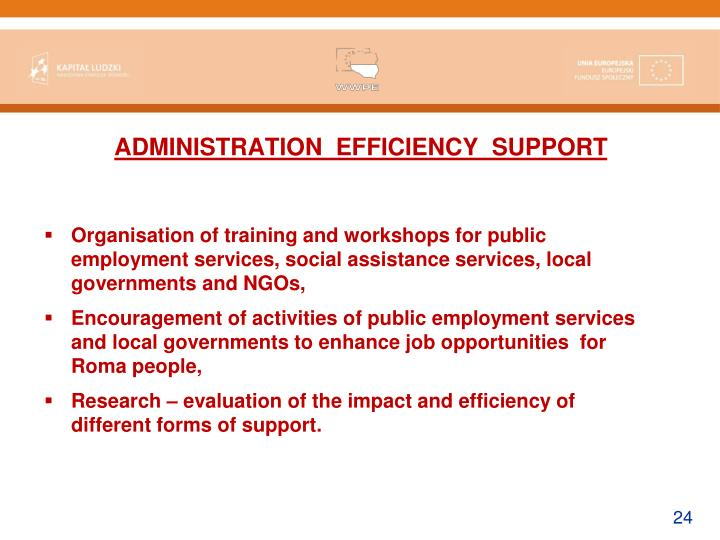 ADMINISTRATION  EFFICIENCY  SUPPORT