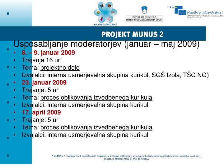 Usposabljanje moderatorjev (januar – maj 2009)