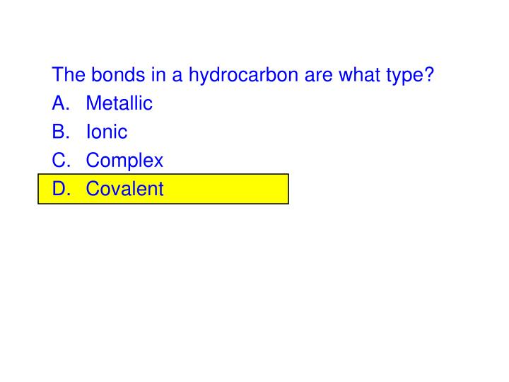 The bonds in a hydrocarbon are what type?