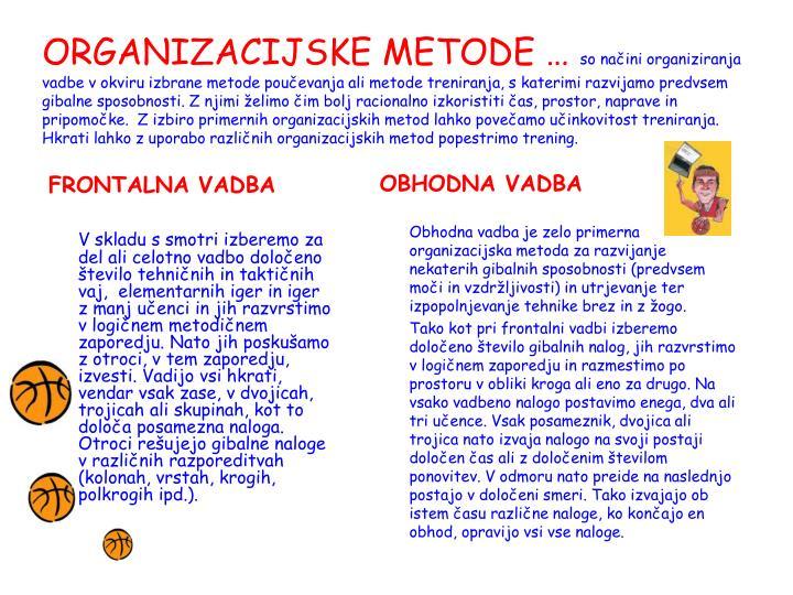 ORGANIZACIJSKE METODE