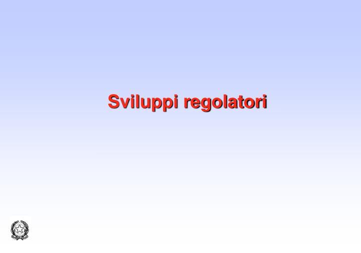 Sviluppi regolatori